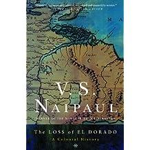 The Loss of El Dorado: A Colonial History (English Edition)