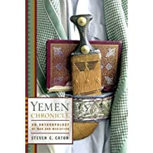 Yemen Chronicle: An Anthropology of War and Mediation (English Edition)