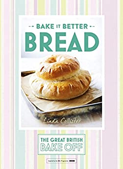 """Great British Bake Off – Bake it Better (No.4): Bread (English Edition)"",作者:[Collister, Linda]"