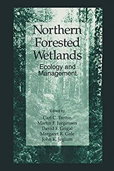 """""""Northern Forested Wetlands Ecology and Management (English Edition)"""",作者:[Trettin, Carl C.]"""