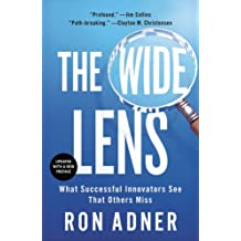 The Wide Lens: What Successful Innovators See That Others Miss (English Edition)