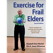 Exercise for Frail Elders (English Edition)