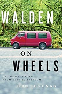 Walden on Wheels: On the Open Road from Debt to Freedom (English Edition)