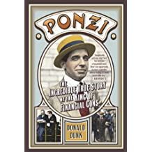 Ponzi: The Incredible True Story of the King of Financial Cons (Library of Larceny) (English Edition)