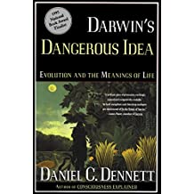 Darwin's Dangerous Idea: Evolution and the Meaning of Life (English Edition)