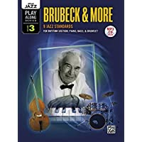 Brubeck & More: 9 Jazz Standards for Rhythm Section: Piano, Bass, & Drumset