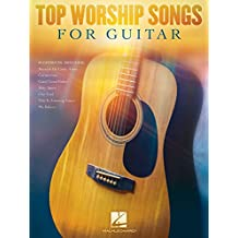 Top Worship Songs for Guitar (English Edition)