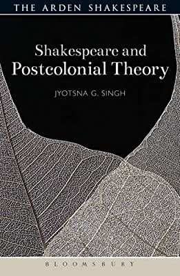Shakespeare and Postcolonial Theory.pdf