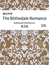 The Blithedale Romance(VI) 福谷传奇(英文版) (English Edition)