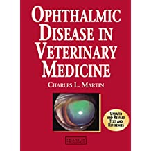 Ophthalmic Disease in Veterinary Medicine (English Edition)