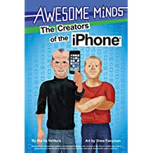Awesome Minds: The Creators of the iPhone® (English Edition)