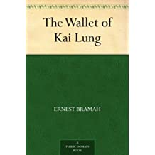 The Wallet of Kai Lung (免费公版书) (English Edition)