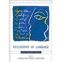 Philosophy of Language: The Central Topics (English Edition)