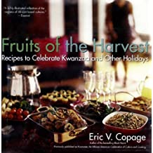 Fruits of the Harvest: Recipes to Celebrate Kwanzaa and Other Holidays (English Edition)