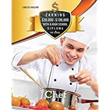 Chef (Earning $50,000 - $100,000 with a High S) (English Edition)