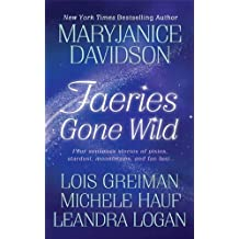 Faeries Gone Wild: Four Sensuous Stories (English Edition)