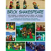 Brick Shakespeare: The Comedies?A Midsummer Night?s Dream, The Tempest, Much Ado About Nothing, and The Taming of the Shrew (English Edition)