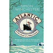 Atlantic: A Vast Ocean of a Million Stories (English Edition)