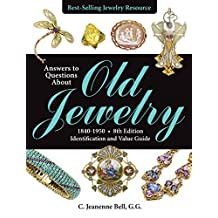 Answers to Questions About Old Jewelry, 1840-1950: Identification and Value Guide (English Edition)