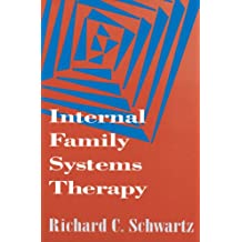 Internal Family Systems Therapy (The Guilford Family Therapy Series) (English Edition)