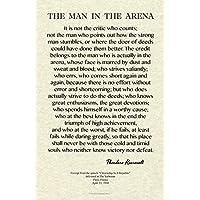 Desiderata 画廊 11x17 Wisdom 由 Theodore Roosevelt 设计 - The Man in The Arena - 档案小羊皮印花