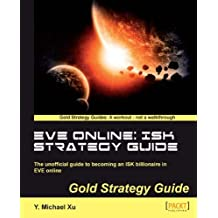 EVE Online: ISK Strategy Guide (English Edition)