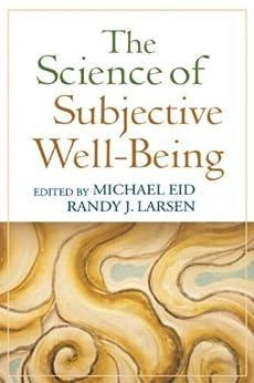 """The Science of Subjective Well-Being (English Edition)"",作者:[Michael Eid, Randy J. Larsen]"