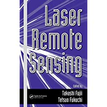 Laser Remote Sensing (Optical Science and Engineering Book 97) (English Edition)