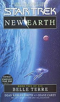 """Belle Terre: ST: New Earth #2 (Star Trek: The Original Series Book 90) (English Edition)"",作者:[Dean Wesley Smith, Diane Carey]"