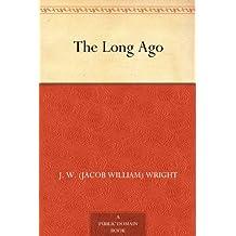 The Long Ago (English Edition)