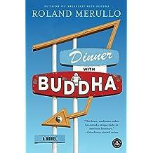 Dinner with Buddha: A Novel (English Edition)