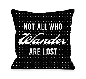 OBC Bentin Home Decor Not All Who Wander 圆点抱枕套 Not All Who Wander Polka Dot - Black White 16x16 Pillow Cover 11188PL16C