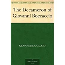 The Decameron of Giovanni Boccaccio (English Edition)