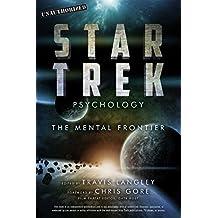 Star Trek Psychology: The Mental Frontier