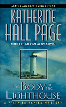 """The Body in the Lighthouse: A Faith Fairchild Mystery (Faith Fairchild Series Book 13) (English Edition)"",作者:[Page, Katherine Hall]"