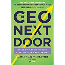 The CEO Next Door: The 4 Behaviors that Transform Ordinary People into World-Class Leaders (English Edition)