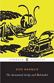 """The Annotated Archy and Mehitabel (Penguin Classics) (English Edition)"",作者:[Don Marquis, Michael Sims]"