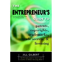Entrepreneur's Guide To Patents, Copyrights, Trademarks, Trade Secrets (English Edition)
