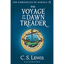 The Voyage of the Dawn Treader (The Chronicles of Narnia, Book 5) (English Edition)
