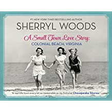 A Small Town Love Story: Colonial Beach, Virginia (English Edition)