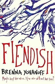 """Fiendish (English Edition)"",作者:[Yovanoff, Brenna]"