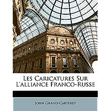 Les Caricatures Sur L'Alliance Franco-Russe
