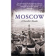 Moscow: A Traveller's Reader (Travellers Reader) (English Edition)