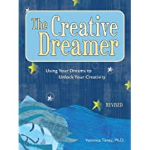 The Creative Dreamer: Using Your Dreams to Unlock Your Creativity (English Edition)
