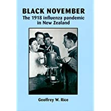 Black November: The 1918 Influenza Pandemic in New Zealand (English Edition)