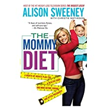 The Mommy Diet (English Edition)