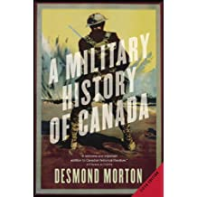 A Military History of Canada (English Edition)