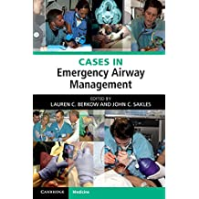 Cases in Emergency Airway Management (English Edition)