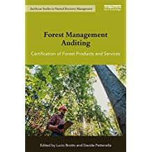 Forest Management Auditing: Certification of Forest Products and Services (Earthscan Studies in Natural Resource Management) (English Edition)