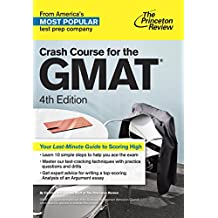 Crash Course for the GMAT, 4th Edition (Graduate School Test Preparation) (English Edition)